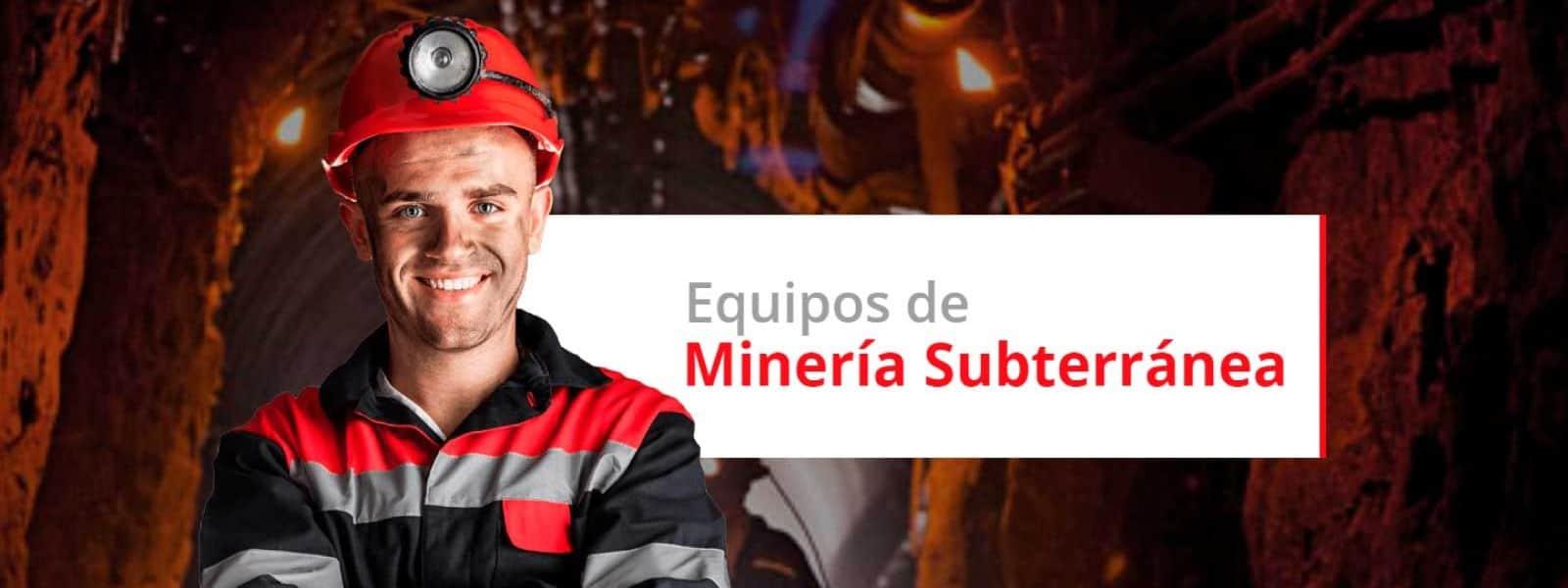 Equipos de Minera Subterranea